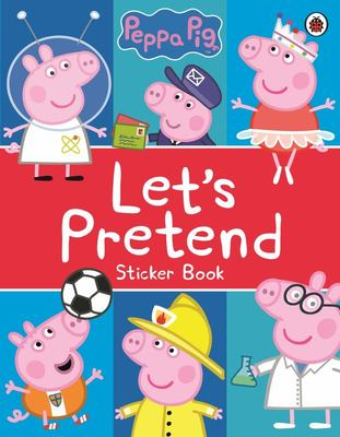Peppa Pig: Let's Pretend! (Sticker Book)