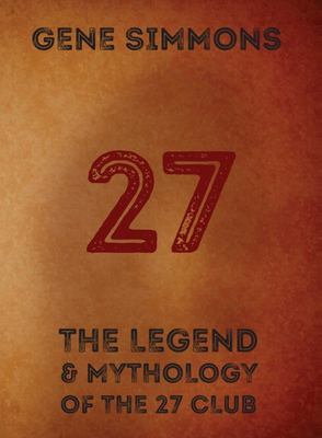 27 The Legend and Mythology of the 27 Club