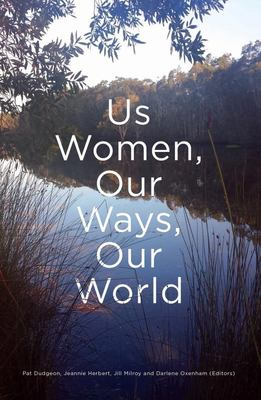 Us Women, Our Ways, Our World