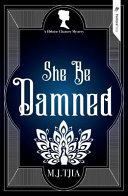 She Be Damned: A Heloise Chancey Mystery