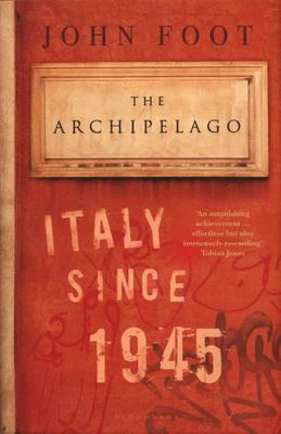 The Archipelago - Italy Since 1945