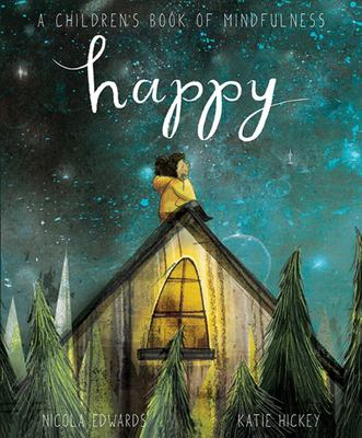 Happy: a Children's Book of Mindfulness (HB)