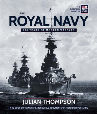 Royal Navy Treasures - 100 Years of Maritime Warfare in the Modern Age