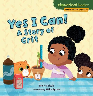 Yes I Can! - A Story of Grit