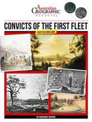 Convicts Of The First Fleet: sent to a new land