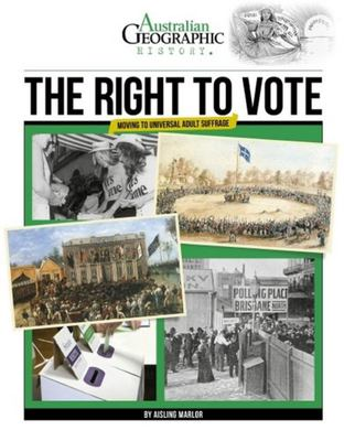 The Right To Vote: Moving to Universal Adult Suffrage