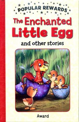 The Enchanted Little Egg and other stories