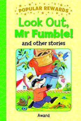 Look Out, Mr Fumble! and other stories