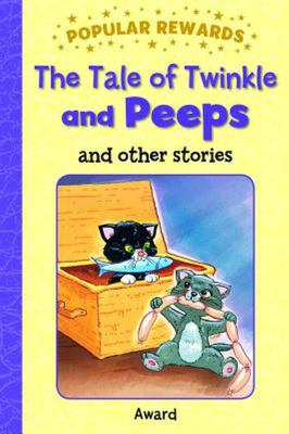 The Tale of Twinkle and Peeps