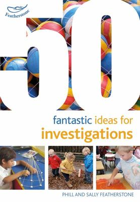 50 Fantastic Ideas for Investigations