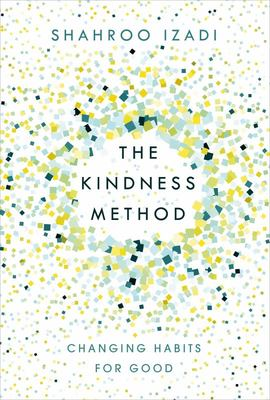 The Kindness Method - Changing Habits for Good