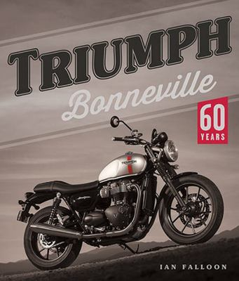 Triumph Bonneville - 60 Years