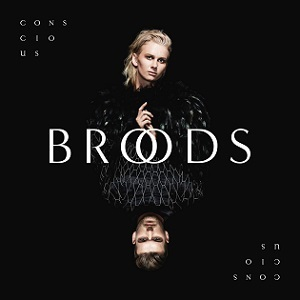 Broods - Concious