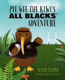 Pee Wee the Kiwis All Black Adventure