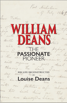 William Deans The Passionate Pioneer
