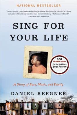 Sing for Your Life - A Story of Race, Music, and Family