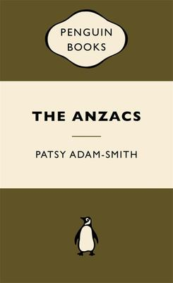 The Anzacs  (War Popular Penguin)