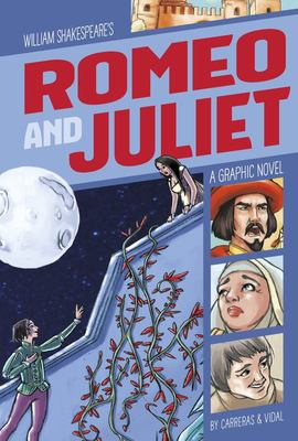 Romeo and Juliet - A Graphic Novel