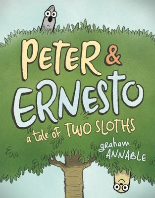 Peter and Ernesto : a Tale of Two Sloths