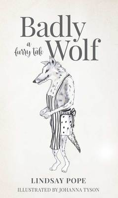 Badly Wolf - A Furry Tale