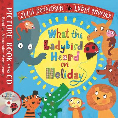 What the Ladybird Heard on Holiday (Book and CD)