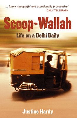 Scoop-wallah: Life on a Delhi Daily