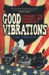 Good Vibrations: Coast to Coast by Harley