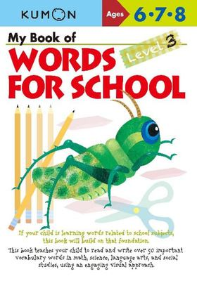 My Book of Words for School - (Ages 6-8) Level 3 (Kumon)