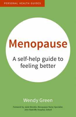MenopauseA Self-Help Guide to Feeling Better