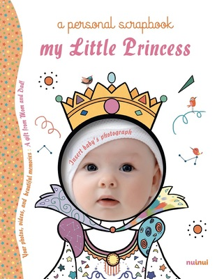 My Little Princess: A Personal Scrapbook