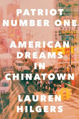 Patriot Number One - American Dreams in Chinatown