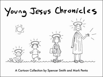 Young Jesus Chronicles - A Cartoon Collection