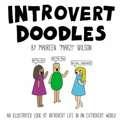 Introvert Doodles - An Illustrated Collection of Life's Awkward Moments