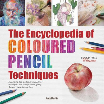 Encyclopedia of Coloured Pencil Techniques