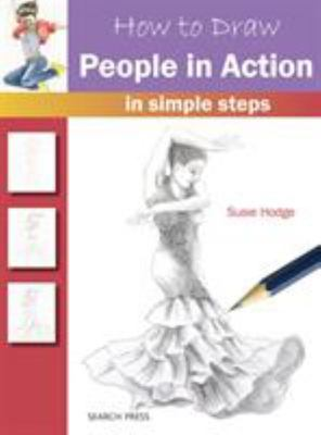 How to Draw: People in Action: In Simple Steps