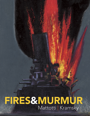 Fires and Mumur