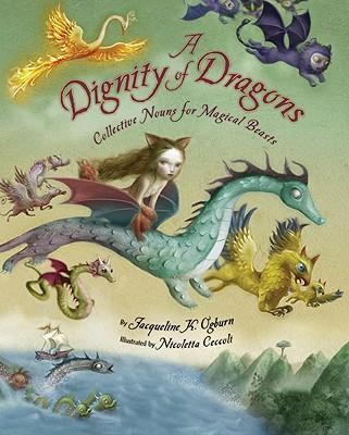 A Dignity of Dragons: Collective Nouns for Magical Beasts