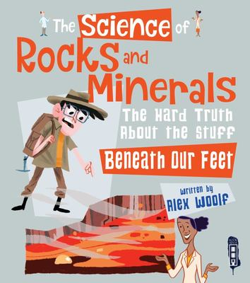 Rocks and Minerals (The Science Of...)