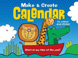 Make and Create Calendar : 12 Calendar Pages to Colour and Sticker