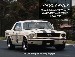 Paul Fahey - A Celebration Of A Kiwi Motorsport Legend
