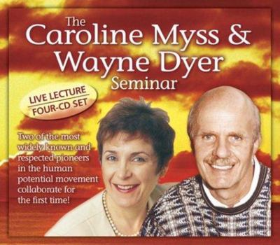Caroline Myss & Wayne Dyer Seminar