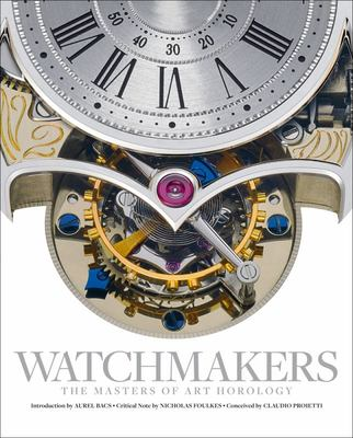 Watchmakers - The Masters of Art Horology