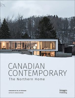 Canadian Contemporary - The Northern Home