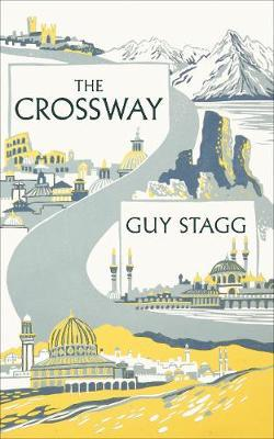 The Crossway : 10 month walk to Jerusalem