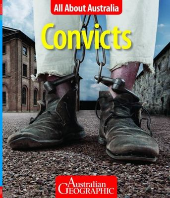 Convicts - All About Australia