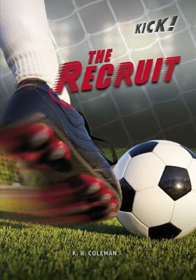 The Recruit - Kick Series