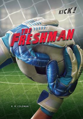 The Freshman - Kick Series