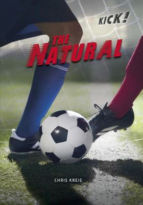 The Natural- Kick Series