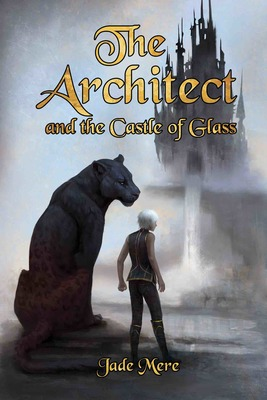 The Architect and the Castle of Glass