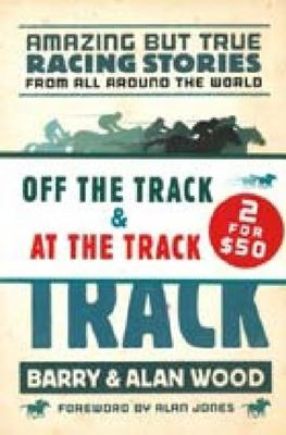 Off the Track & At The Track